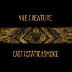 [予約] Cast Of Static And Smoke / Vile Creature (LP:LtD Gold + 16P Booklet)