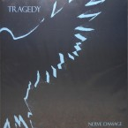 Nerve Damage / Tragedy (LP)