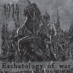 Eschatology of War / 1914 (CD)