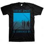 Is Survived By / Touche Amore(T-Shirt)