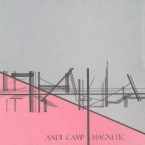 Magnetic / Andi Camp (CD EP)