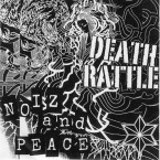 Noiz And Peace / Death Rattle (CDR+Patch)