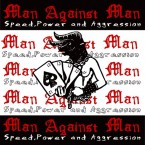 Speed,power & Aggression / M.A.N.VS.M.A.N (CD)