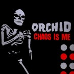 Chaos Is Me / Orchid (LP: Magenta)