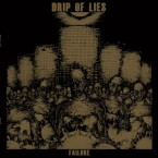 Failure / Drip Of Lies (LP)