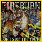 Don't Stop The Youth / Fireburn (LP : Clear)