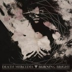 Split / DEATH MERCEDES + BURNING BRIGHT (12inch)