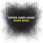House Music / Steven James Adams (CD)