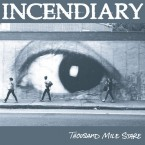 Thousand Mile Stare / Incendiary (LP:Transparent Red)