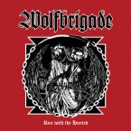 Run With The Hunted / Wolfbrigade (CD)