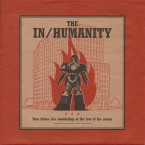 [USED] Your Future Lies Smoldering At The Feet Of The Robots / The In/Humanity (7inch)