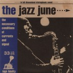 [USED] The Necessary Conditions Of Currents And Signal / The Jazz June (7inch)