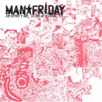 [USED] Destroy Me, Vibrate What? / MAN★FRIDAY (CD EP)