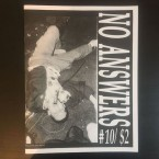NO ANSWERS #10 (ZINE)