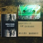 Split / Republic Of Dreams​ + ​Alles Brennt (CASSETTE)