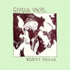 [SALE] Burnt Sugar / Gouge Away (LP: Green)