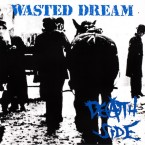 Wasted Dream / Death Side (CD)