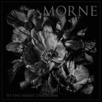 To The Night Unknown / Morne (CD)