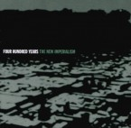 [USED] The New Imperialism / Four Hundred Years (CD)