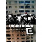 From Beginning To End / Engine Down (DVD)
