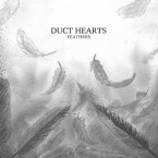 feathers / duct hearts (CD)