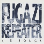 Repeater + 3 Songs / Fugazi (CD)