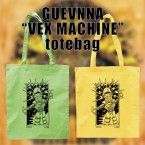 Vex Machine / GUEVNNA (Totebag)