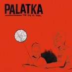 The End Of Irony / Palatka (LP)