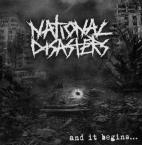 and it begins... / National Disasters (CD)