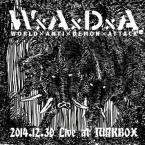 2014.12.30 Live at Junkbox / WxAxDxA (CD)