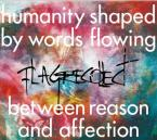 humanity shaped by words flowing between reason and affection / Flag recollect (CD)