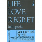 Life.Love.Regret / hell‐guchi (BOOK)