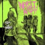 Toil and trouble / Worst Witch (LP)