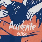 Pulso / Accidente (LP)