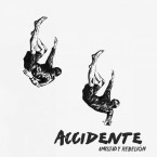 Amistad y rebelion / Accidente (LP)