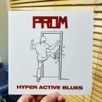 HYPER ACTIVE BLUES / PROM (7inch)