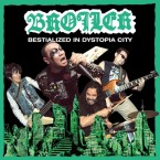 BESTIALIZED IN DYSTOPIA CITY (魔境) / BROILER (CD)