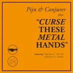 [SALE] Curse These Metal Hands / Pijn & Conjurer (CD)