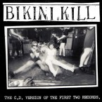 The C.D. Version Of The First Two Records / Bikini Kill (CD)