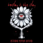 [USED] Kiss The Pig / Today Is The Day (CD)