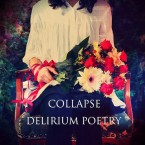 DELIRIUM POETRY / COLLAPSE (CD)