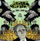 [SALE] 2004 - 2008 The Bush Years / Acts Of Sedition (CD)