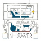 In The Shower / Homeshake (LP)