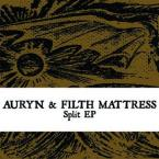 AURYN + FILTH MATTRESS (split 7'')
